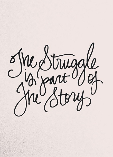Struggle to Tell Your Story